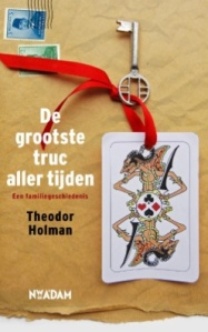 de-grootste-truc-aller-tijden-theodor-holman